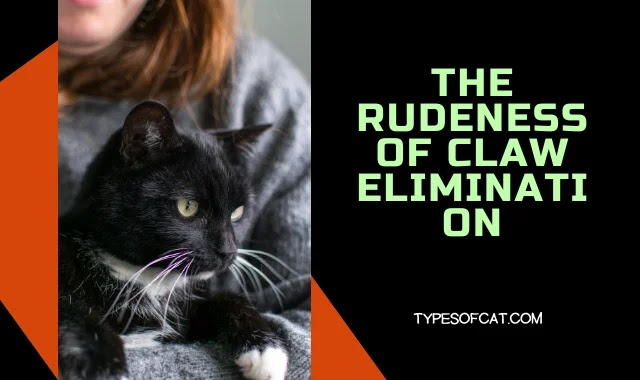 The Rudeness of Claw Elimination