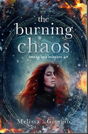 The Burning Chaos  (Smoke and Mirrors #2)