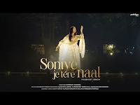 Soniye Je Tere Naal Prabhjot Singh Song Lyrics