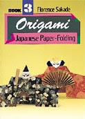 Photo: Origami Japanese paper-folding book three Sakade, Florence Charles Tuttle Co paperback 32 pp 7 x 10 inches ISBN 0804804567 (original)