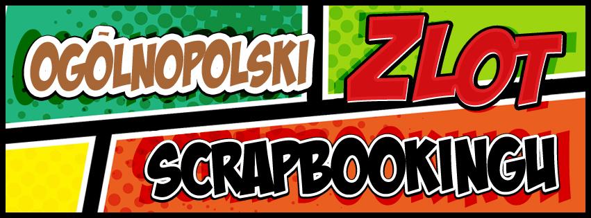 VIII Ogólnopolski Zlot Scrapbookingu