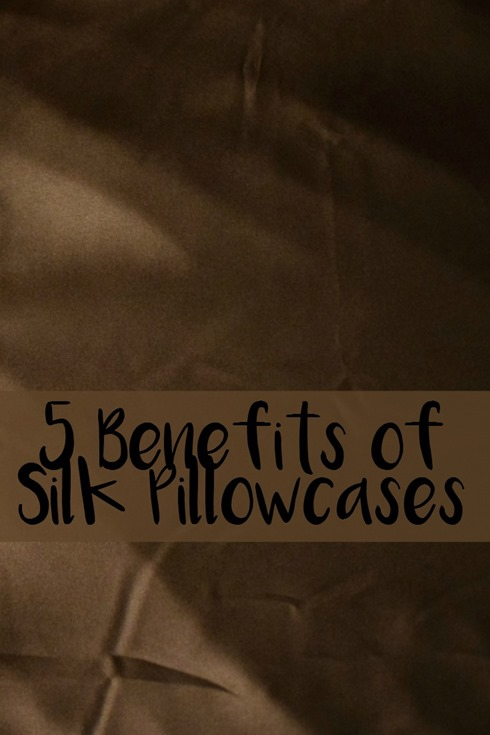 5 Benefits Of Silk Pillowcases