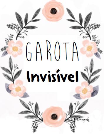 Garota Invisível -