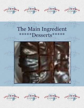The Main Ingredient      *****Desserts*****