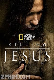 Cuộc Đời Chúa Jesus - Killing Jesus (2015) Poster