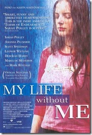 My Life Without Me / Viaţa mea fără mine (2003)