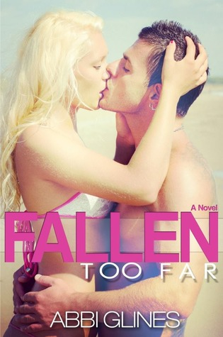 Book Review: Fallen Too Far by Abbi Glines