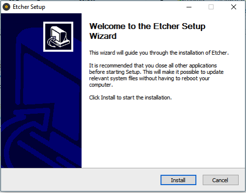 Figure 4 Etcher Setup Wizard