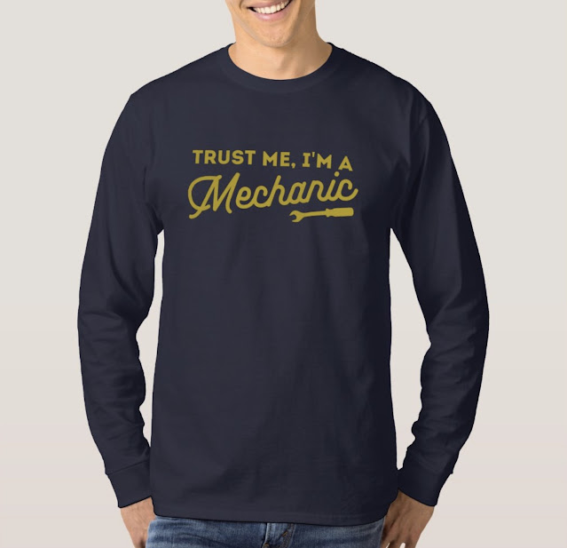 Trust me, I'm a mechanic with a fail shirt