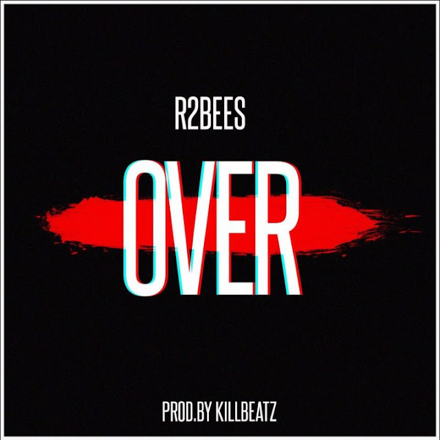 [Music] R2Bees - Over