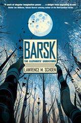 Barsk - Lawrence M. Schoen