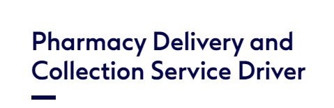 Pharmacy Delivery and Collection Service Driver