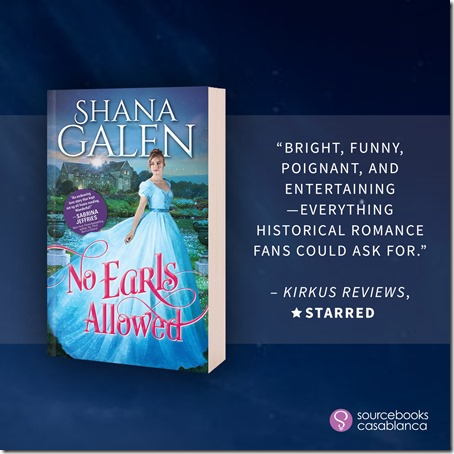 New Release: No Earls Allowed (The Survivors #2) by Shana Galen + Excerpt and Giveaway | About That Story