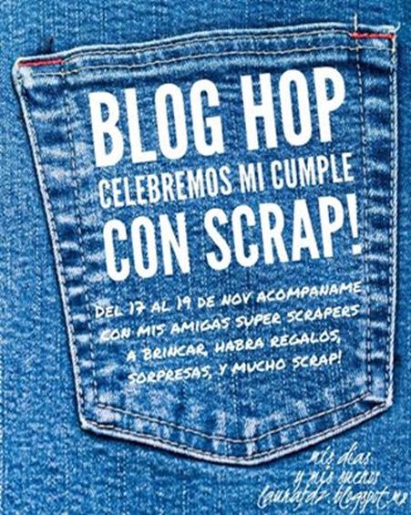 Blog Hop Celebremos Mi cumple con Scrap