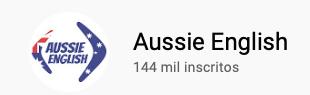 101 canais do YouTube para aprender inglês de graça Aussie English