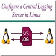 Configure Centralized rsyslog Server in CentOS 7