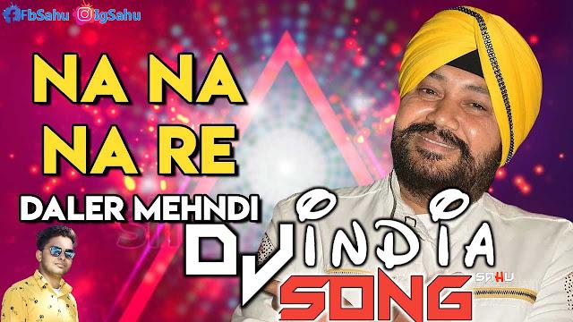 Na Na Na Re Dj C2Y dj Punjabi Song