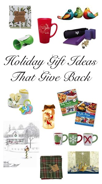 Holiday Gift Ideas that Give Back