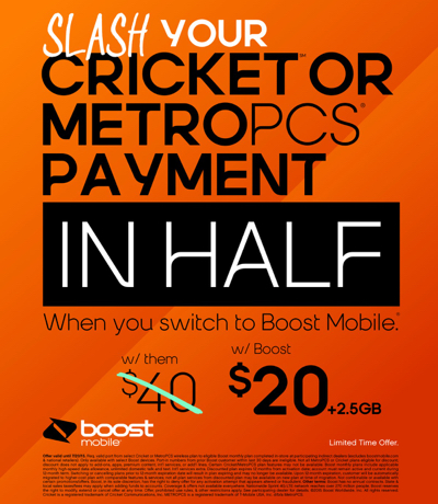 Slash your payments in half with Boost Mobile