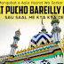 Mat Pucho Bareilly Me Hamne Naat Lyrics | Naat Lyrics | Darseislam.com