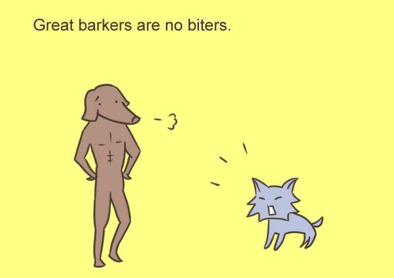 Great barkers are no biters