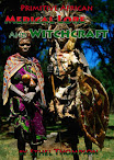 Primitive African Medical Lore And Witchcraft