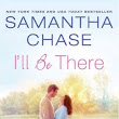Susan's Review of I'll Be There by Samantha Chase