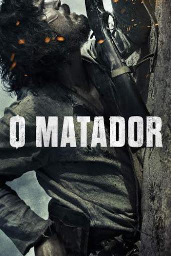 O Matador - Dublado Torrent (2017)
