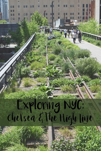 New York City: Chelsea & The High Line