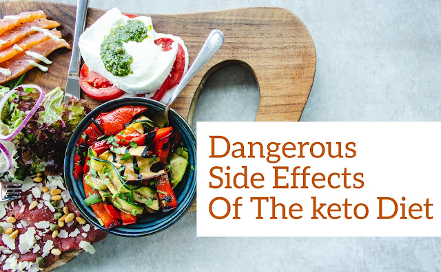 Dangerous Side Effects Of The Keto Diet
