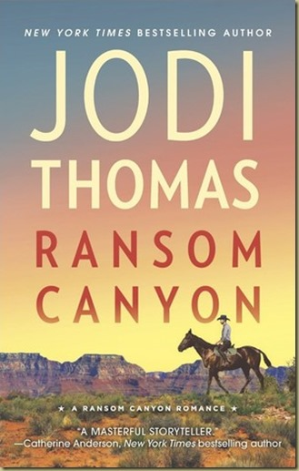 Ransom Canyon by Jodi Thomas - Thoughts in Progress