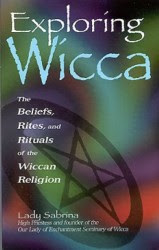 Cover of Lady Sabrina's Book Exploring Wicca The Beliefs Rites And Rituals Of The Wiccan Religion