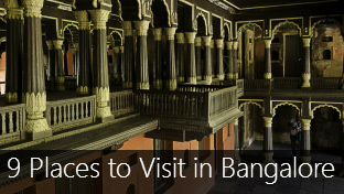9 Places to Visit in Bangalore as a Tourist