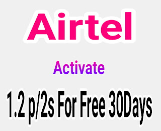 Activate airtel 1.2p/2s for free
