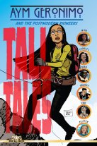 """NEW! Aym Geronimo and the Postmodern Pioneers """"Tall Tales"""""""