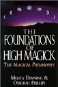 The Foundations of High Magick