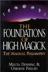 Cover of Melita Denning's Book The Foundations of High Magick