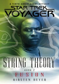String Theory Book Two By Kirsten Beyer