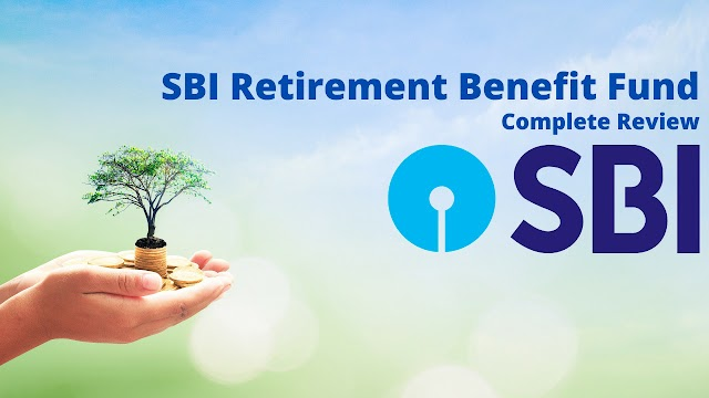 SBI Retirement Benefit Fund NFO | Complete Details & Analysis