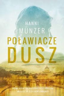 Poławiacze dusz - Hanni Münzer