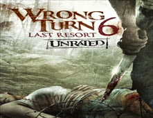 فيلم Wrong Turn 6: Last Resort