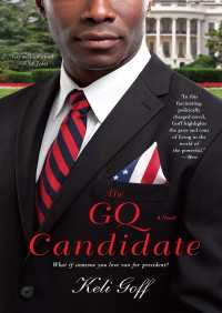 The GQ Candidate By Keli Goff