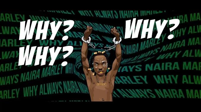 Music: Naira Marley – Why