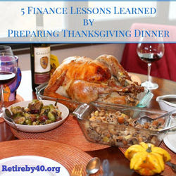 5 Finance Lessons Learned by Preparing Thanksgiving Dinner thumbnail