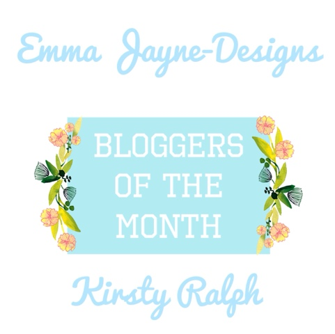 Bloggers of the Month & New Advertising Details Emma Jayne-Designs Kirsty Ralph