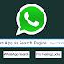 Whatsapp को Search Engine की तरह कैसे इस्तमाल करें [ WhatsApp Assistant ]