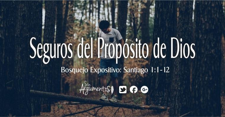 Seguros del propósito de Dios_Santiago 1.1-12