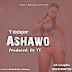 Download Mp3:- Yunique - Ashawo