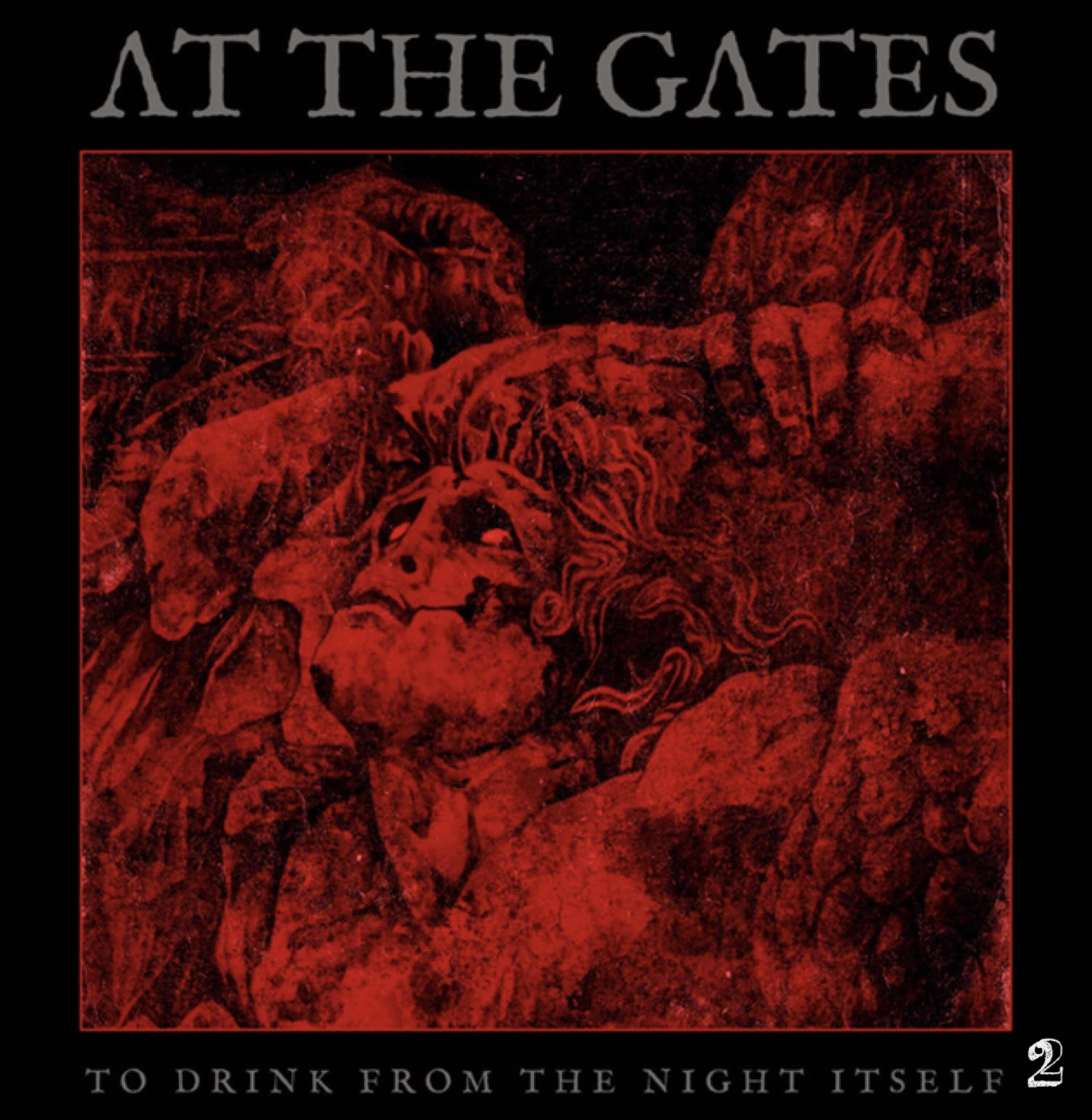 """At The Gates """"To Drink From The Night Itself"""""""