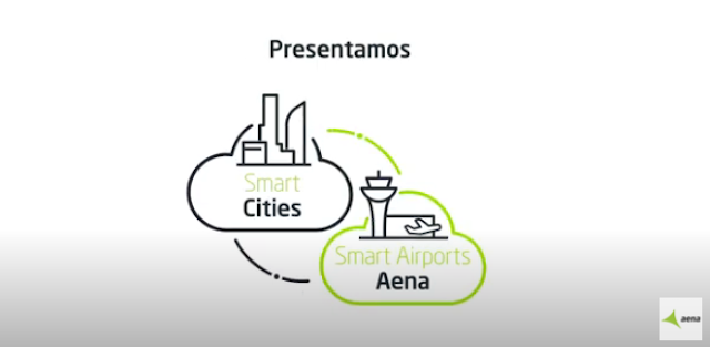 #Vídeo: Los Aeropuertos 4.0, Smart Airports & Smart Cities de AENA